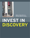 Invest in discovery