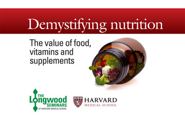 Demystifying nutrition - Longwood Seminar