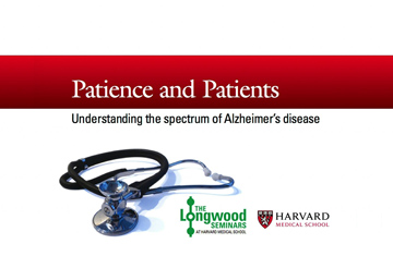 Longwood Seminar March 6 Alzheimer's disease video