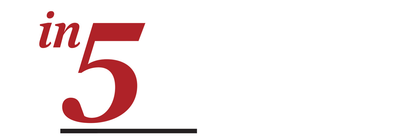 "red logo for Five Questions story--large numeral five with work ""in"""