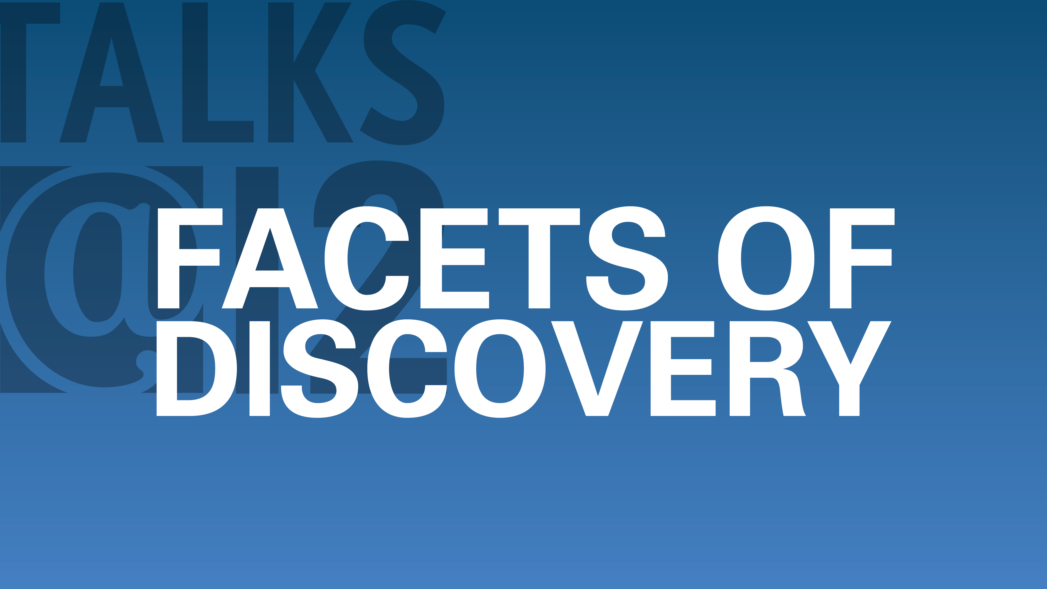 Facets of Discovery