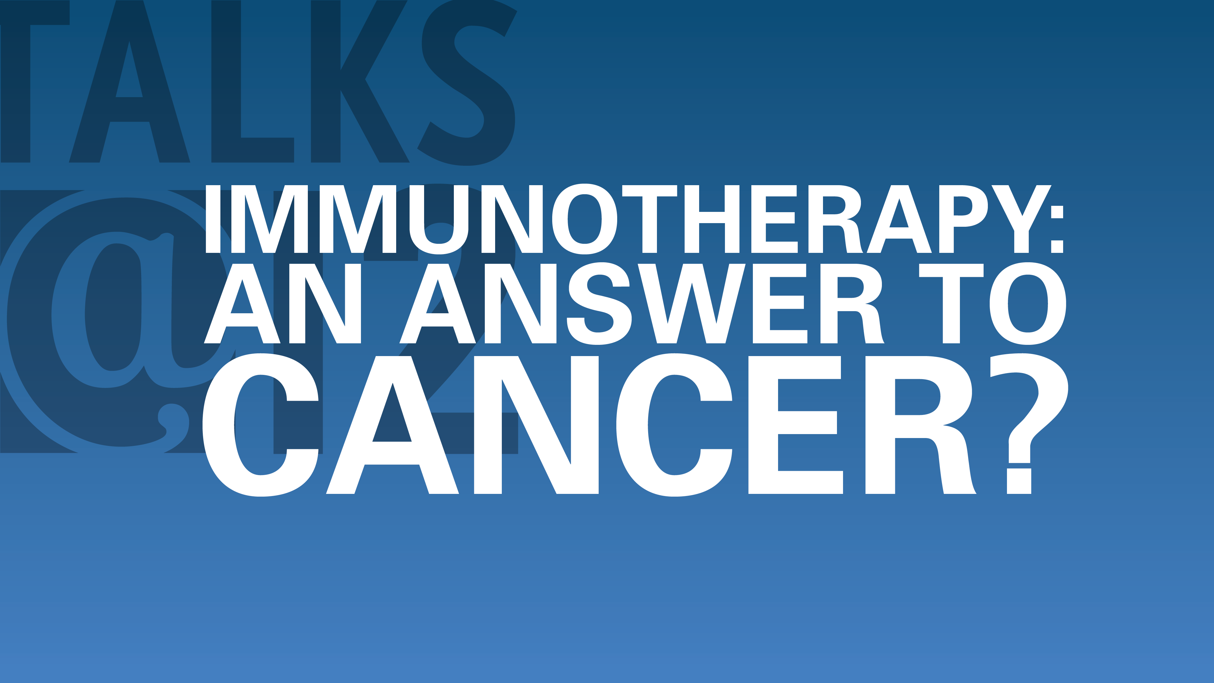Immunotherapy: An answer to cancer?
