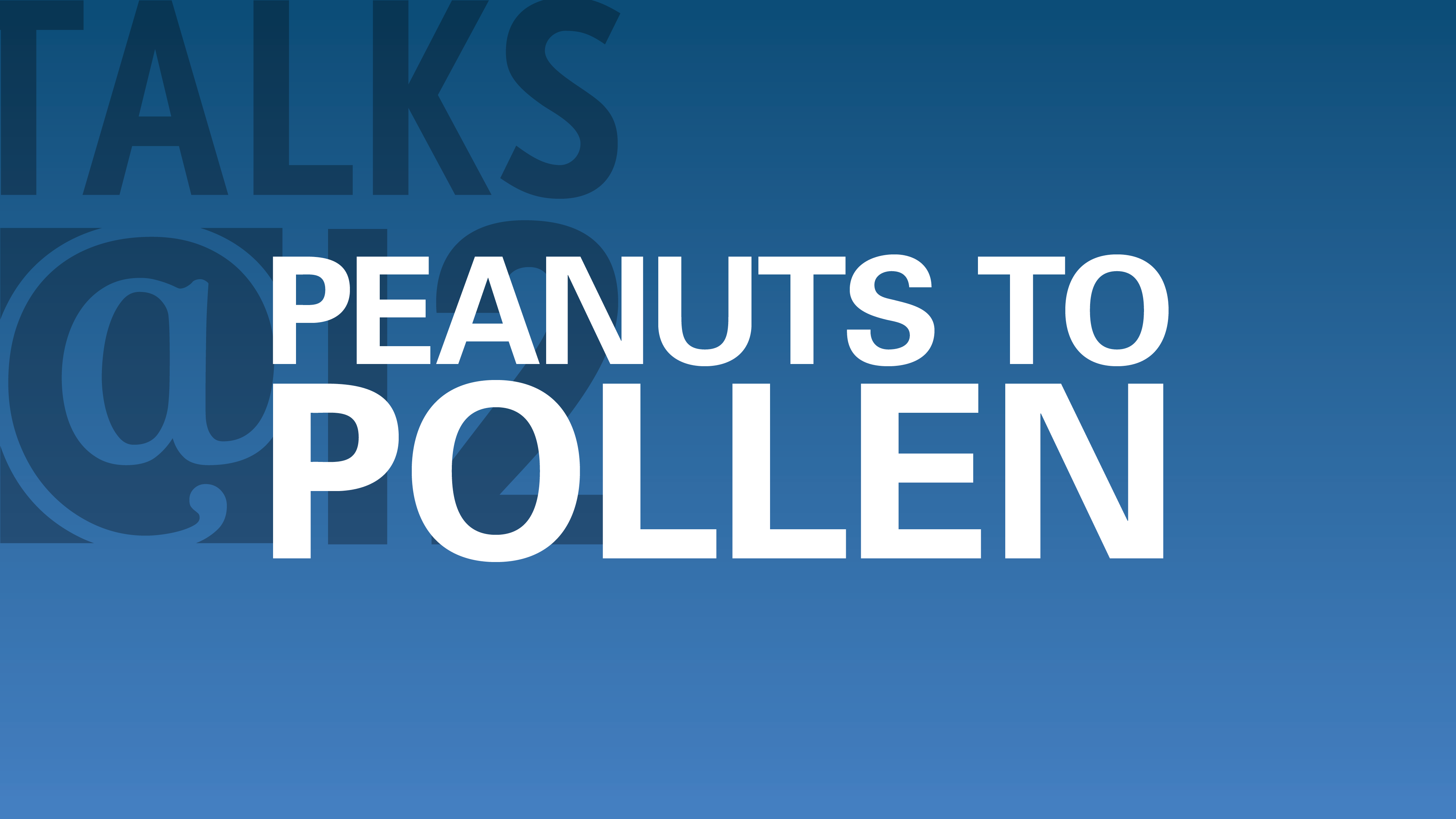 Peanuts to Pollen