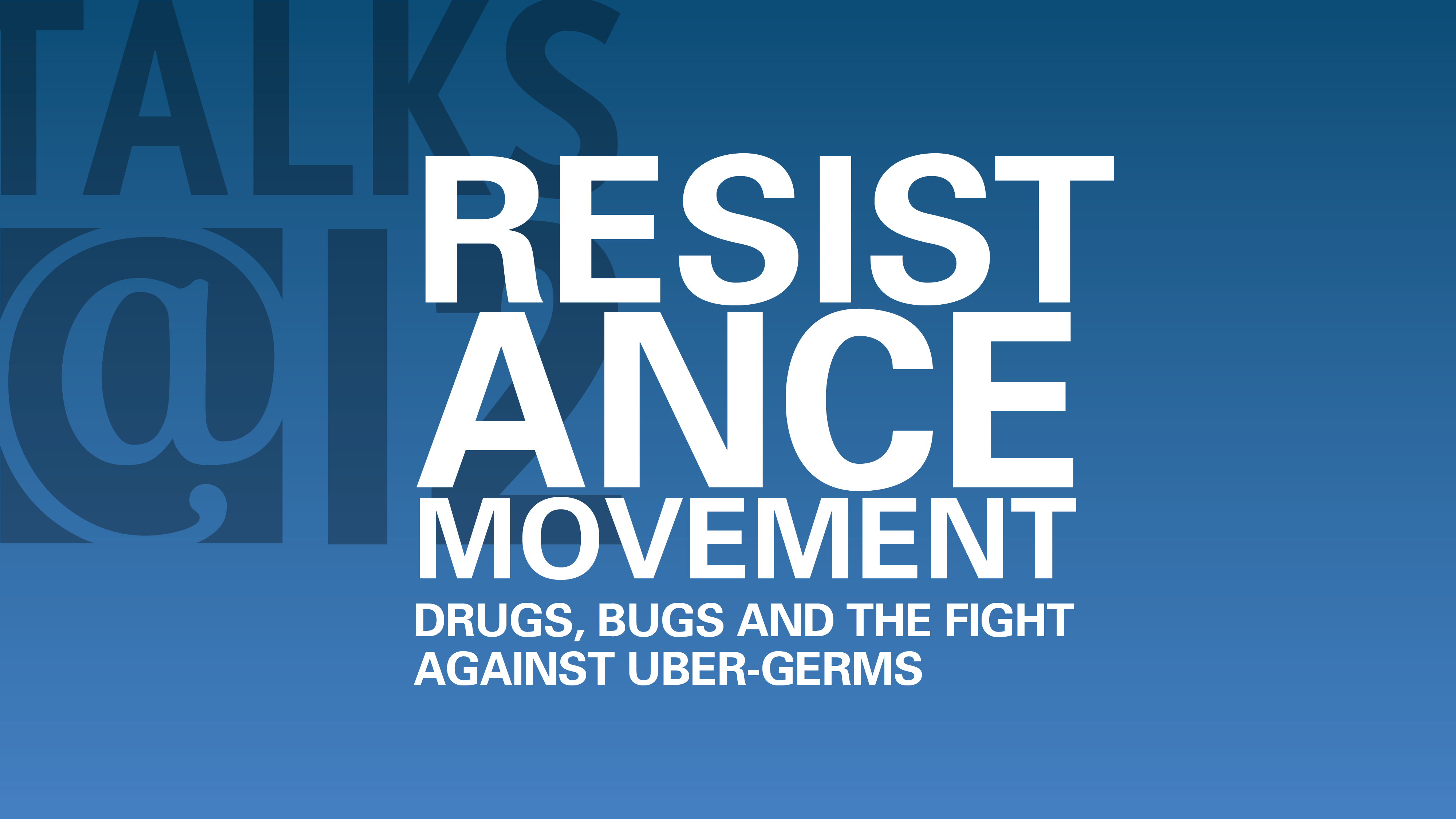 Resistance Movement: Drugs, bugs, and the fight against über germs