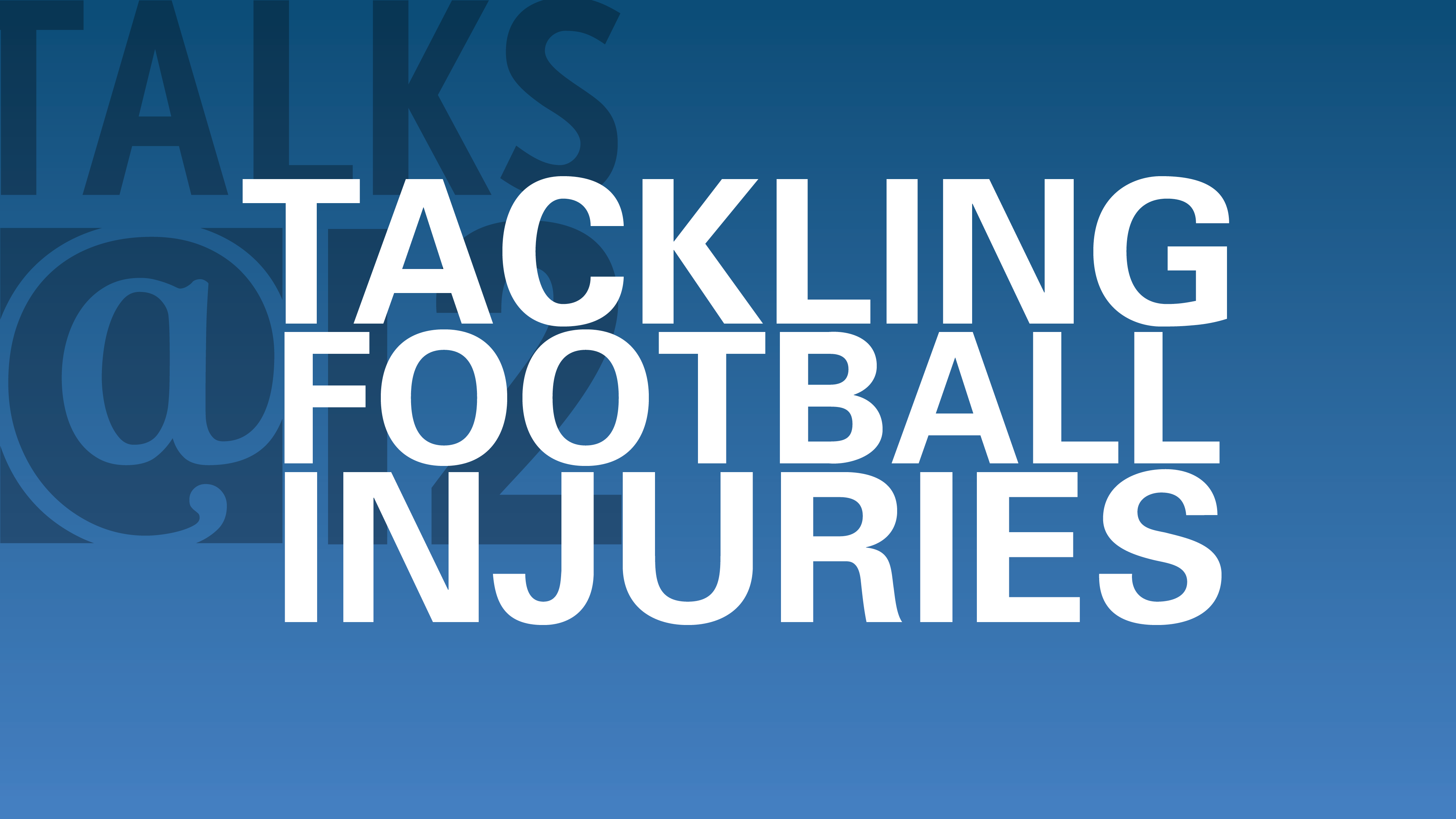Tackling Football Injuries