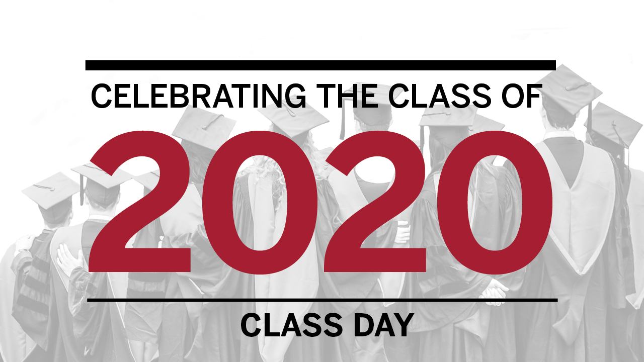 Celebrating the Class of 2020 Class Day with photo of graduates ghosted behind text