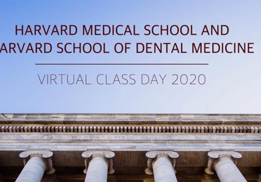 photo of gordon hall with the words: Harvard Medical School and Harvard School of Dental Medicine Virtual Class Day 2020